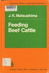 9780387091983: Feeding Beef Cattle (Advanced series in agricultural sciences)