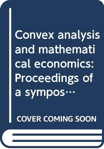 Convex Analysis and Mathematical Economics: Kriens, Jacobus
