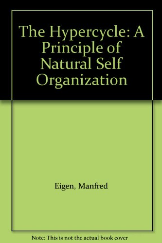 9780387092935: The Hypercycle: A Principle of Natural Self Organization
