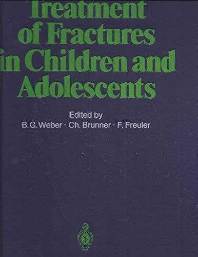 9780387093130: Treatment of Fractures in Children & Adolescents