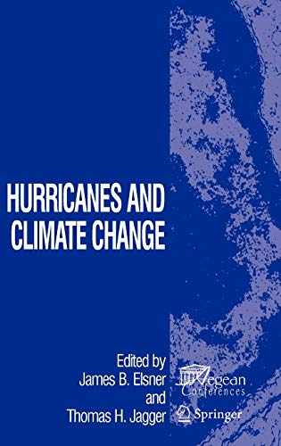 9780387094090: Hurricanes and Climate Change (Aegean Conferences)