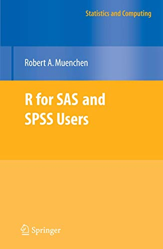 9780387094175: R for SAS and SPSS Users