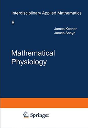 9780387094199: Mathematical Physiology
