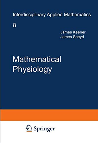 9780387094199: Mathematical Physiology (Interdisciplinary Applied Mathematics) 2 Vol Set