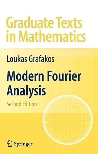 9780387094335: Modern Fourier Analysis
