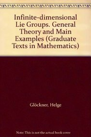 9780387094441: Infinite-dimensional Lie Groups. General Theory and Main Examples (Graduate Texts in Mathematics)