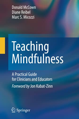9780387094830: Teaching Mindfulness: A Practical Guide for Clinicians and Educators (Analysis)