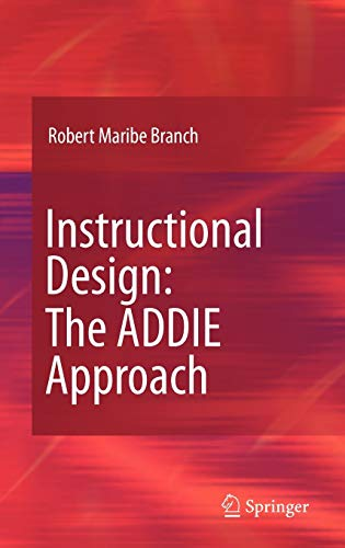 9780387095059: Instructional Design: The ADDIE Approach