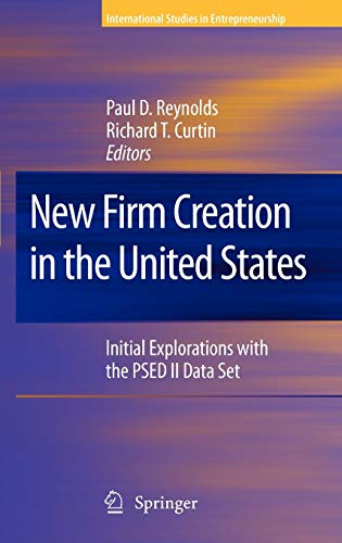 New Firm Creation in the United States: Paul D. Reynolds