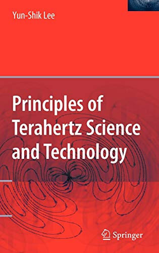 9780387095394: Principles of Terahertz Science and Technology