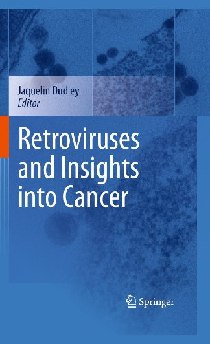 Retroviruses and Insights into Cancer: Jaquelin Dudley
