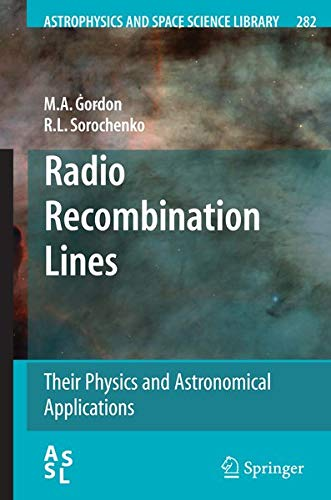 9780387096049: Radio Recombination Lines: Their Physics and Astronomical Applications (Astrophysics and Space Science Library)