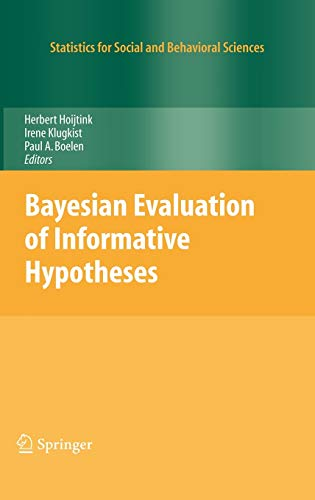 9780387096117: Bayesian Evaluation of Informative Hypotheses (Statistics for Social and Behavioral Sciences)
