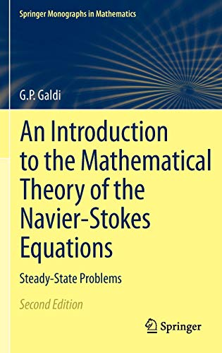 An Introduction to the Mathematical Theory of the Navier-Stokes Equations: Steady-State Problems (...
