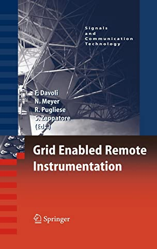 Grid Enabled Remote Instrumentation (Signals and Communication Technology): Springer