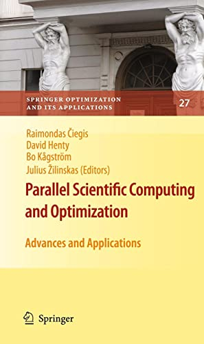 9780387097060: Parallel Scientific Computing and Optimization: Advances and Applications