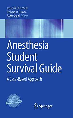 9780387097084: Anesthesia Student Survival Guide: A Case-Based Approach