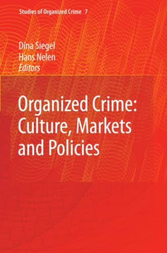 9780387097107: Organized Crime: Culture, Markets and Policies: Structure and Theory
