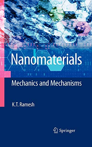 9780387097824: Nanomaterials: Mechanics and Mechanisms