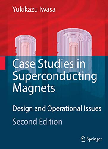 9780387097992: Case Studies in Superconducting Magnets: Design and Operational Issues