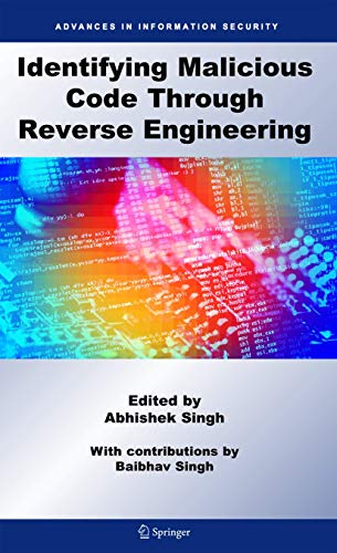 9780387098241: Identifying Malicious Code Through Reverse Engineering