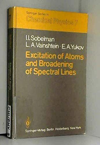 9780387098906: Excitation of Atoms and Broadening of Spectral Lines (Springer Series in Chemical Physics)