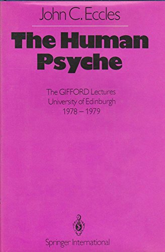 9780387099545: The Human Psyche (Gifford Lectures)