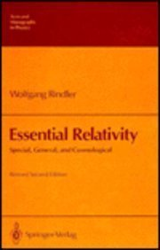 9780387100906: Essential Relativity: Special, General, and Cosmological (Texts and Monographs in Physics)