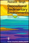 Depositional Sedimentary Environments, With Reference to Terrigenous: Hans-Erich Reineck