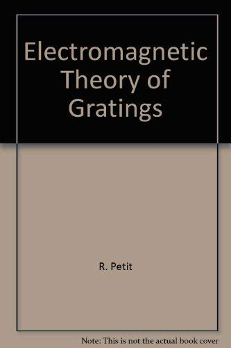 9780387101934: Electromagnetic theory of gratings (Topics in current physics)