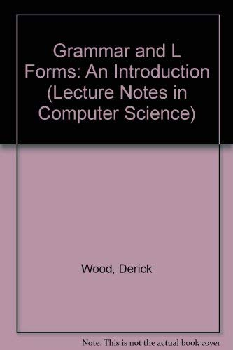 9780387102337: Grammar and L Forms: An Introduction (Lecture Notes in Computer Science)
