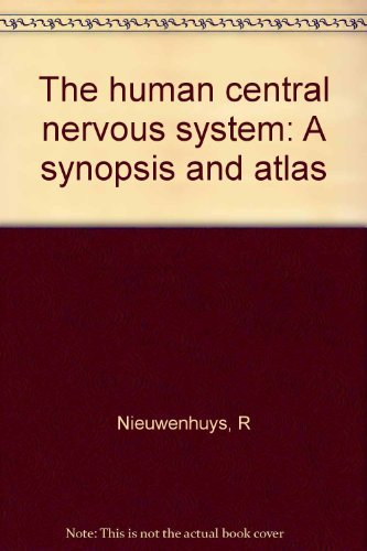 9780387103167: The human central nervous system: A synopsis and atlas