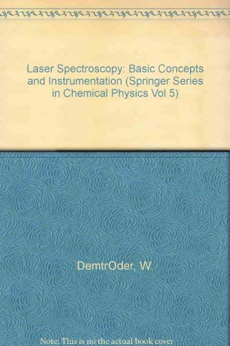 9780387103433: Laser Spectroscopy: Basic Concepts and Instrumentation (Springer Series in Chemical Physics Vol 5)
