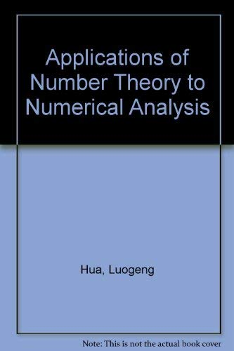 9780387103822: Applications of Number Theory to Numerical Analysis