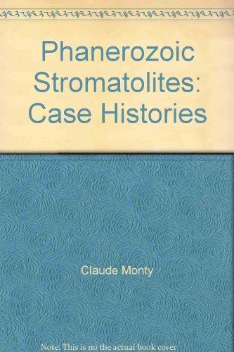 9780387104744: Phanerozoic Stromatolites: Case Histories