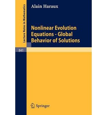 9780387105635: Nonlinear evolution equations: Global behavior of solutions (Lecture notes in mathematics)