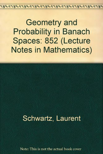 9780387106915: 852: Geometry and Probability in Banach Spaces (Lecture Notes in Mathematics)