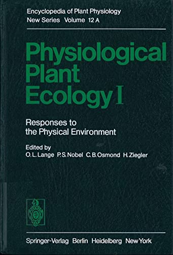 Physiological Plant Ecology, Part A (Encyclopedia of: Lange