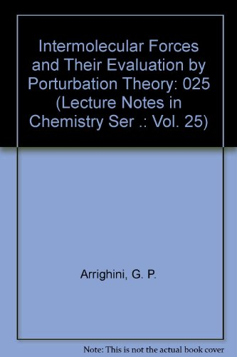 9780387108667: Intermolecular Forces and Their Evaluation by Porturbation Theory (Lecture Notes in Chemistry Ser .: Vol. 25)