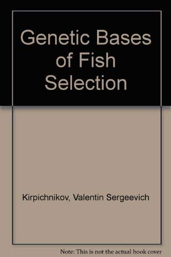 9780387109114: Genetic Bases of Fish Selection