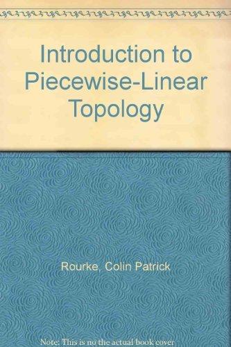 9780387111025: Introduction to Piecewise-Linear Topology (Ergebnisse der Mathematik und Ihrer Grenzgebiete Band 69)