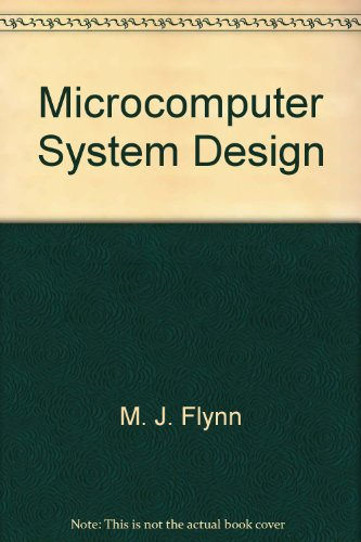 Microcomputer system design: An advanced course, Trinity: M.J. Flynn