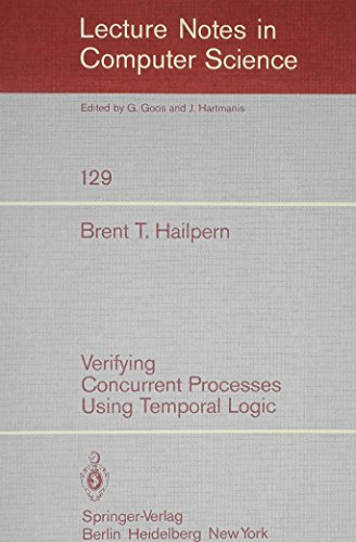 9780387112053: Verifying Concurrent Processes Using Temporal Logic (Lecture Notes in Computer Science)