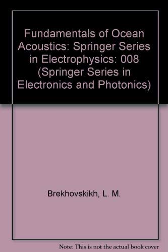 9780387113050: Fundamentals of Ocean Acoustics: Springer Series in Electrophysics (Springer Series in Electronics and Photonics)
