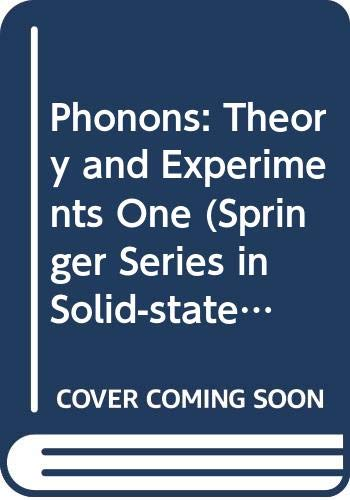 9780387113067: Phonons: Theory and Experiments One