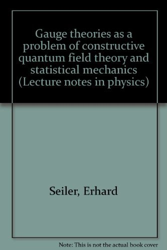 Gauge theories as a problem of constructive: Erhard Seiler