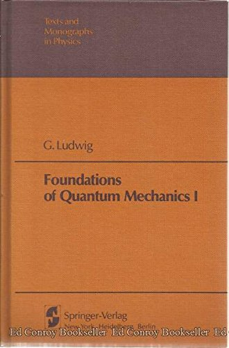 9780387116839: Foundations of Quantum Mechanics I (Texts & Monographs in Physics)
