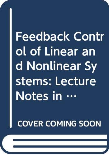 Feedback Control of Linear and Nonlinear Systems: Diederich Hinrichsen, Alberto