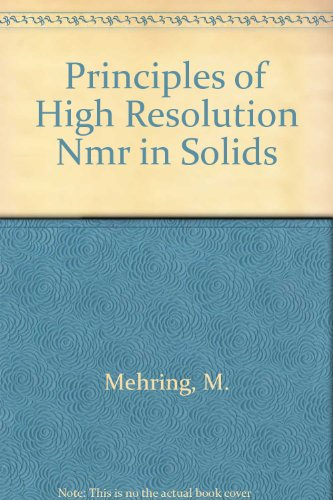 9780387118529: Principles of High Resolution Nmr in Solids