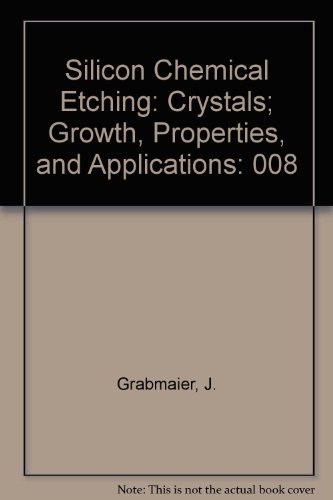 9780387118628: Silicon Chemical Etching: Crystals; Growth, Properties, and Applications